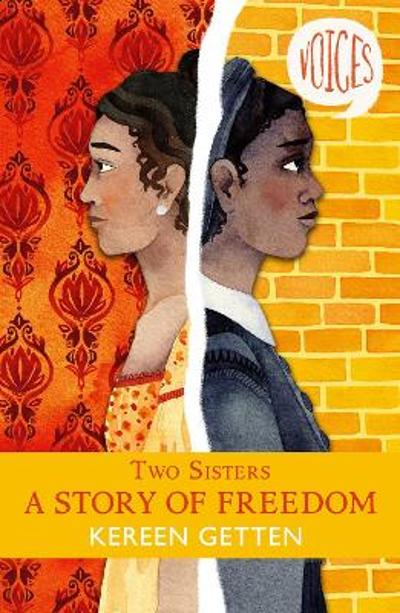 Two Sisters: A Story of Freedom - Kereen Getten