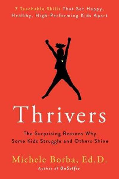 Thrivers - Michele Borba