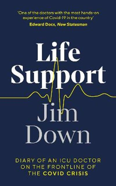 Life Support - Dr Jim Down