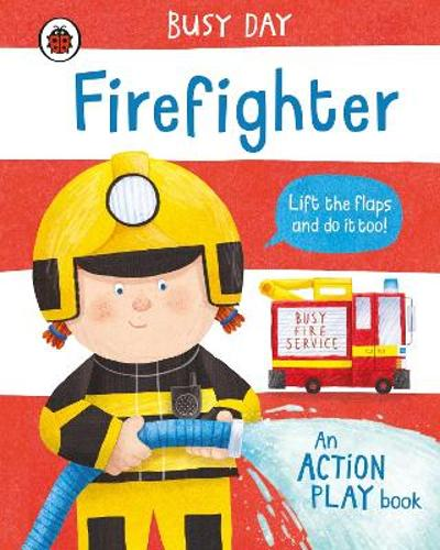 Busy Day: Firefighter - Dan Green