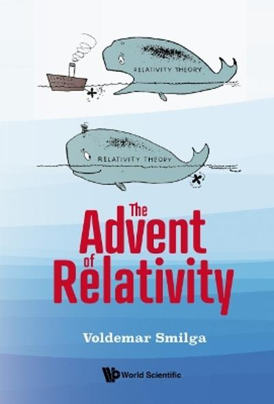 Advent Of Relativity, The - Voldemar Smilga