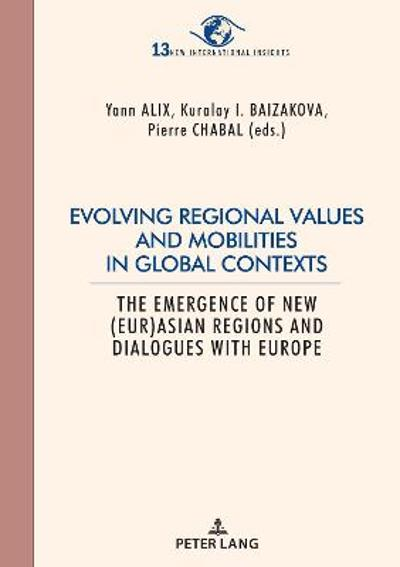 Evolving regional values and mobilities in global contexts - Pierre Chabal