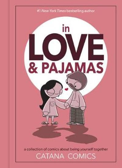 In Love & Pajamas - Catana Chetwynd