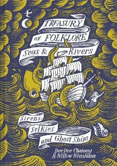 Treasury of Folklore - Seas and Rivers - Dee Dee Chainey