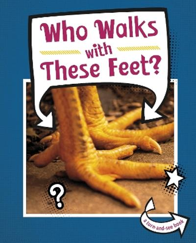 Who Walks With These Feet? - Cari Meister