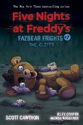 The Cliffs (Five Nights at Freddy's: Fazbear Frigh    ts #7) - Scott Cawthon Elley Cooper Andrea Waggener