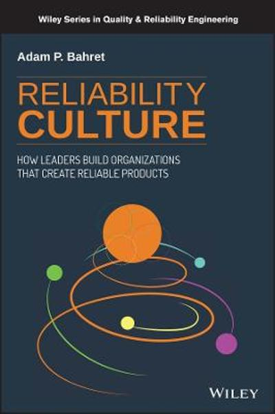 Reliability Culture - Adam P. Bahret