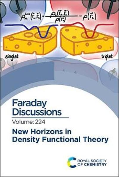 New Horizons in Density Functional Theory - Royal Society of Chemistry