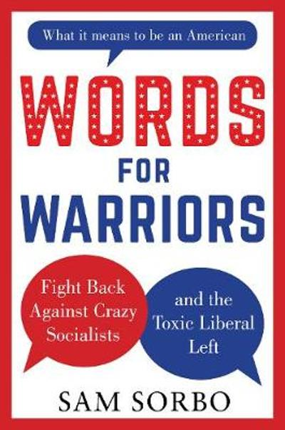 WORDS FOR WARRIORS - Sam Sorbo