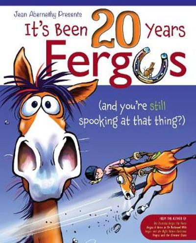 It's Been 20 Years, Fergus - Jean Abernethy