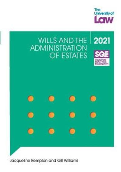 SQE - Wills and the Administration of Estates - Jacqueline Kempton