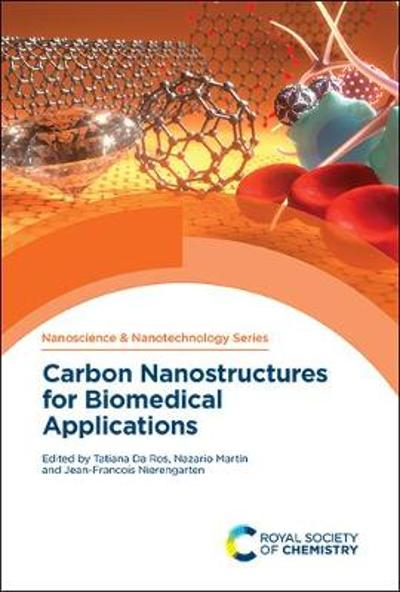 Carbon Nanostructures for Biomedical Applications - Tatiana Da Ros