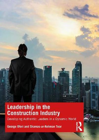 Leadership in the Construction Industry - George Ofori
