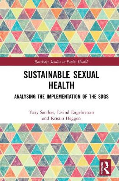 Sustainable Sexual Health - Tony Sandset