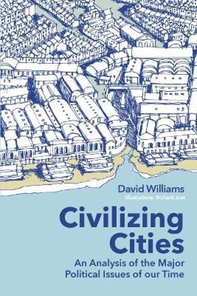 Civilizing Cities - David Williams