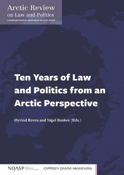 Ten years of law and politics from an Arctic perspective - Nigel Bankes
