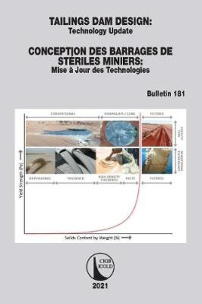 Tailings Dam Design / Conception des Barrages de Steriles Miniers - CIGB ICOLD