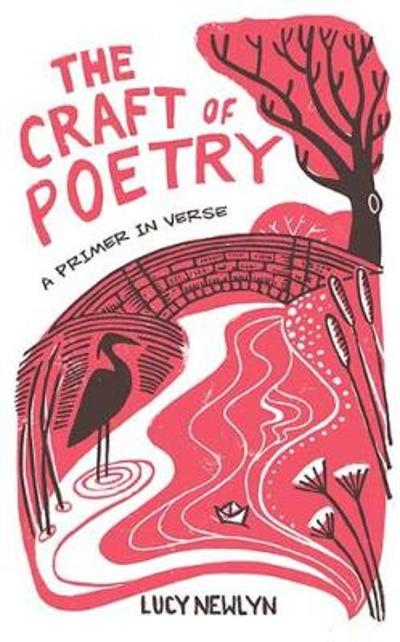The Craft of Poetry - Lucy Newlyn