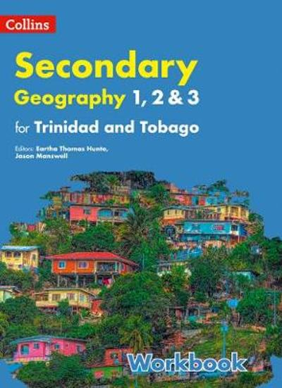 Collins Geography for Trinidad and Tobago forms 1, 2 & 3: Workbook -