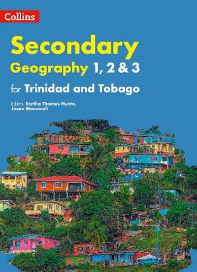 Collins Geography for Trinidad and Tobago forms 1, 2 & 3: Student's Book -