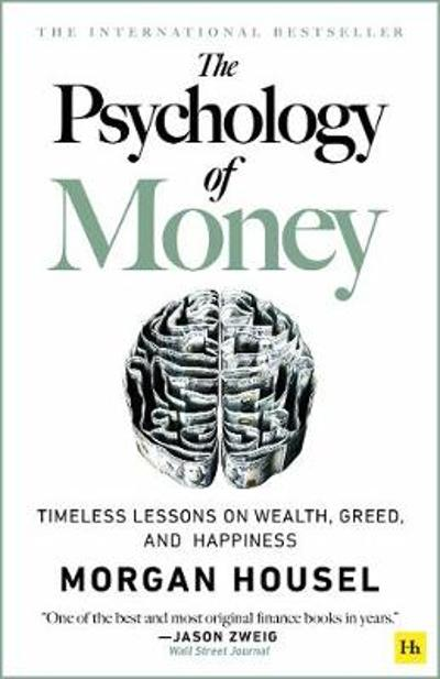 The The Psychology of Money - hardback edition - Morgan Housel