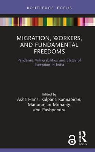 Migration, Workers, and Fundamental Freedoms - Asha Hans