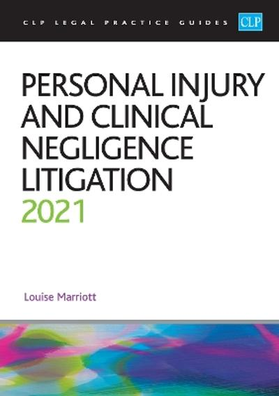 Personal Injury and Clinical Negligence Litigation 2021 - Marriott