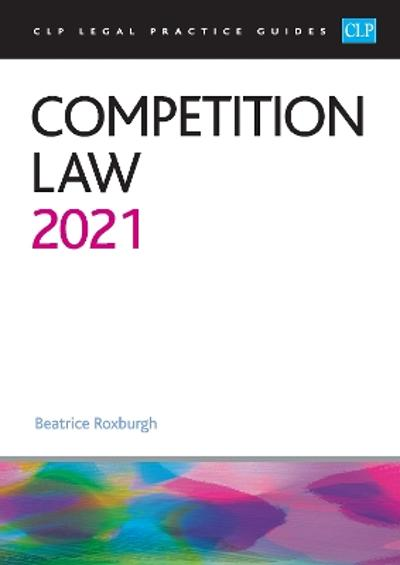 Competition Law 2021 - Roxburgh