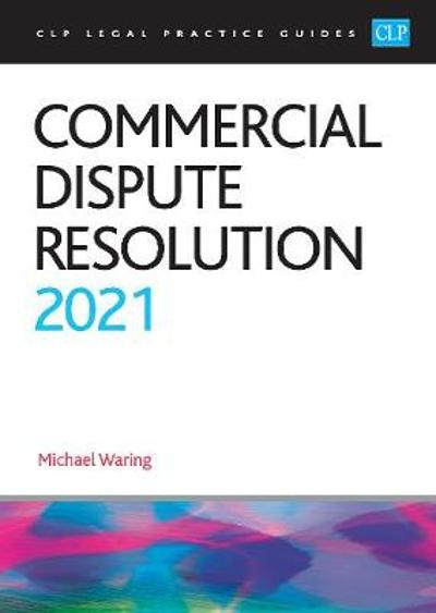 Commercial Dispute Resolution 2021 - Waring