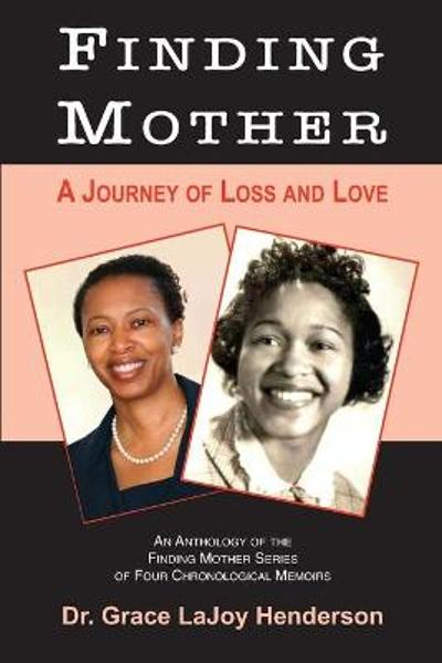 Finding Mother - Grace Lajoy Henderson