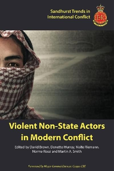 Violent Non-State Actors in Modern Conflict - Dr. David Brown