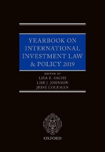 Yearbook on International Investment Law & Policy 2019 - Lisa Sachs