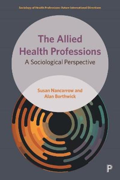 The Allied Health Professions - Susan Nancarrow