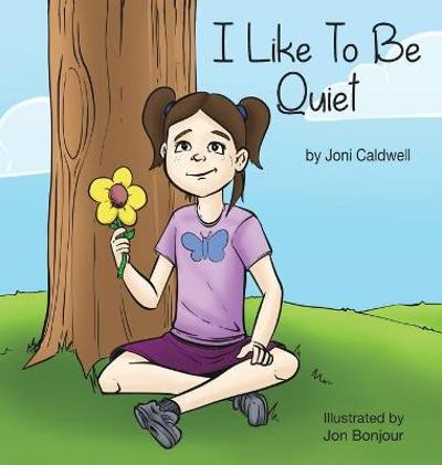 I Like to Be Quiet - Joni Caldwell