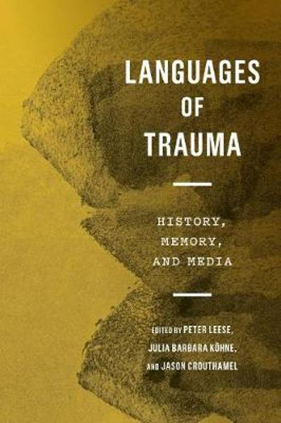 Languages of Trauma - Peter Leese