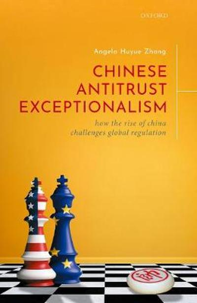 Chinese Antitrust Exceptionalism - Angela Huyue Zhang