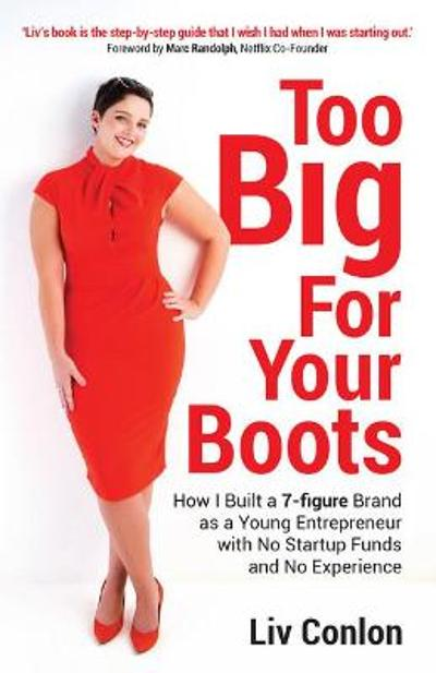 Too Big for Your Boots - Liv Conlon