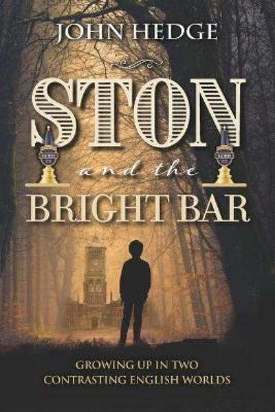 Ston and the Bright Bar - John Hedge