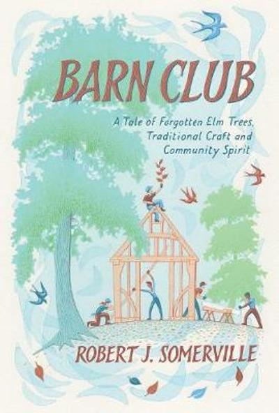 Barn Club - Robert Somerville