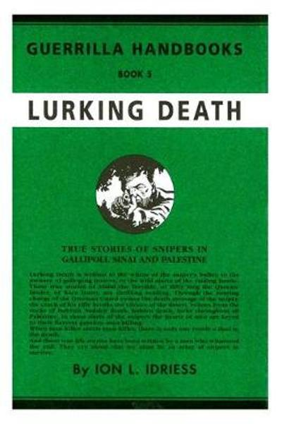LURKING DEATH - Ion Idriess