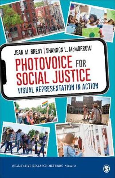 Photovoice for Social Justice - Jean M. Breny
