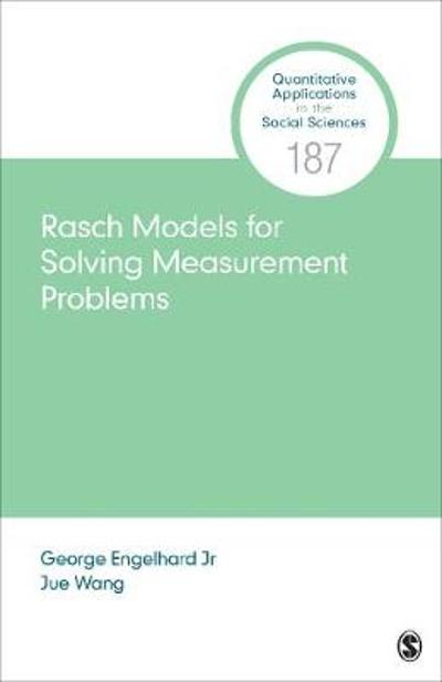 Rasch Models for Solving Measurement Problems - George Engelhard