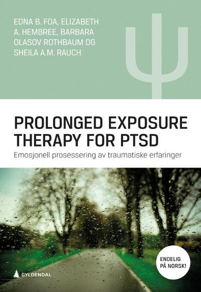 Prolonged exposure therapy for PTSD - Edna B. Foa