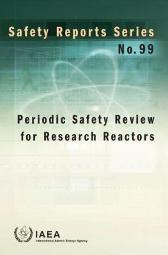 Periodic Safety Review for Research Reactors - IAEA