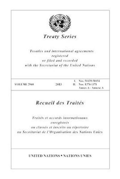 Treaty Series 2940 (English/French Edition) - United Nations Office of Legal Affairs
