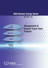 Management of Nuclear Power Plant Projects - IAEA