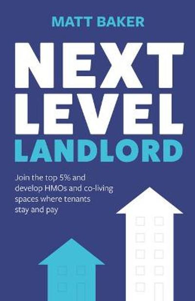 Next Level Landlord - Matt Baker