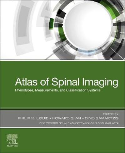 Atlas of Spinal Imaging - Philip K. Louie