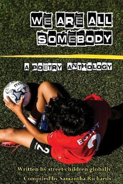 We Are All Somebody - Samantha Richards