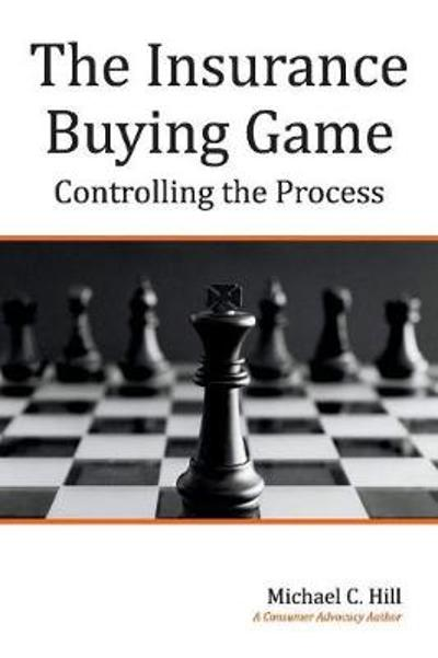 The Insurance Buying Game - Michael C. Hill